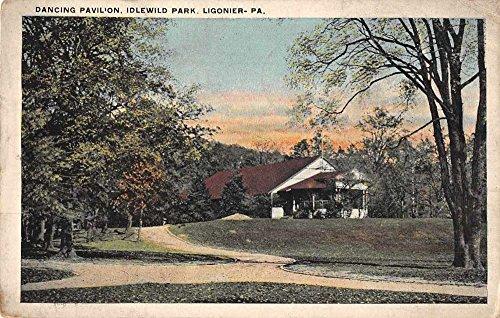 (Ligonier Pennsylvania Idlewild Park Dancing Pavilion Antique Postcard J60951)
