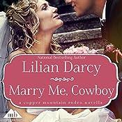 Marry Me, Cowboy | Lilian Darcy