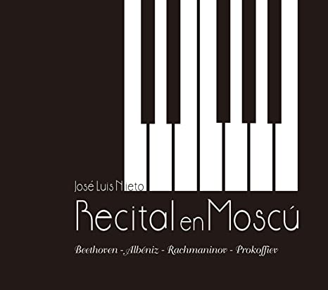 Recital en Moscú CD | José Luis Nieto piano: Amazon.es ...