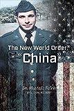 "The New World Order, ""China"""
