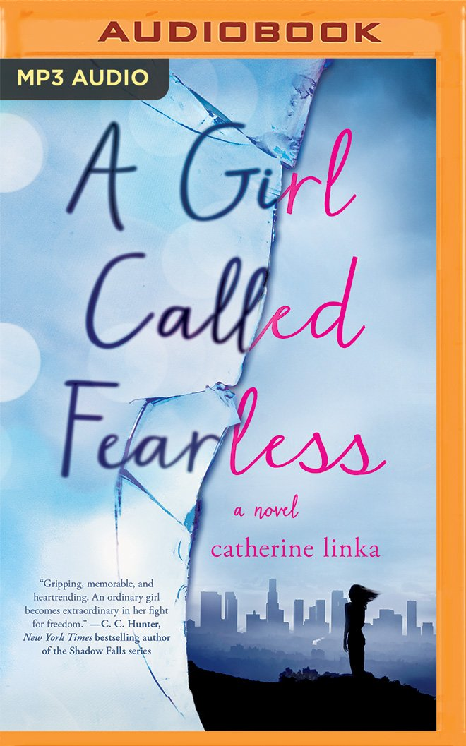 Download A Girl Called Fearless: A Novel (The Girl Called Fearless Series) PDF