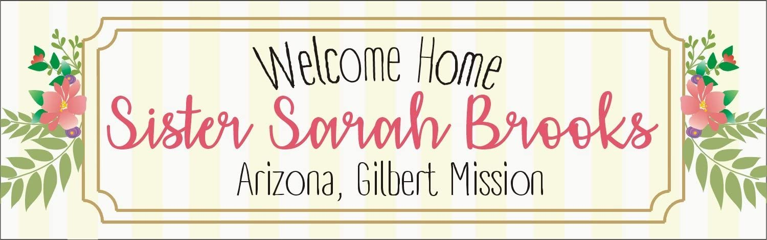 Welcome Home Sister, LDS/Mormon Missionary Custom Banner