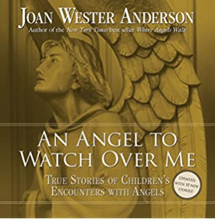 In the Arms of Angels: True Stories of Heavenly Guardians: Joan