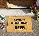 CKB Ltd Come In If You Have Beer Novelty Doormat Unique Doormats Front/Back Door Mats Made With A Non-Slip Pvc Backing - Natural Coir - Indoor & Outdoor