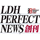 LDH PERFECT NEWS  第1弾