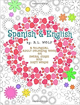 Amazon Com Spanish English A Bilingual Adult Coloring Book On