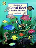 Explore a Coral Reef Sticker Picture, Jan Sovak, 0486403793