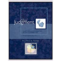 Ethical Judgment: Nurturing Character in the Classroom, Ethex Series Book 2;Nurturing Character in the Classroom, Ethex