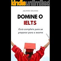 Domine o IELTS: Guia completo para se preparar para o exame