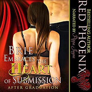 Brie Embraces the Heart of Submission Hörbuch
