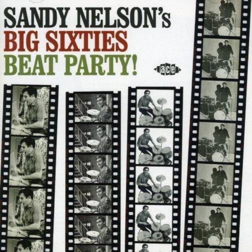 CD : Sandy Nelson - Big Sixties All-nighter (United Kingdom - Import)