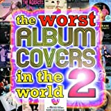 The Worst Album Covers in the World: v. 2