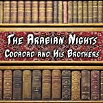 The Arabian Nights - Codadad and His Brothers |  Alpha DVD