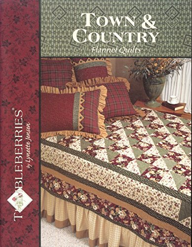 Town & Country Flannel Quilts Bk#225