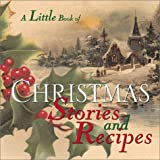 img - for Little Book Of Christmas Stories And Recipes book / textbook / text book
