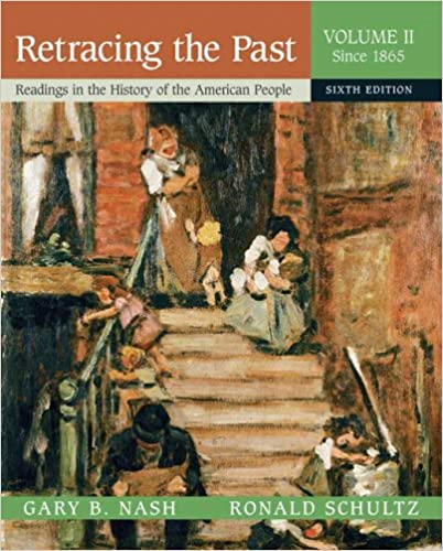 Book Retracing the Past: Readings in the History of the American People, Volume 2 (Since 1865) (6th Edition)