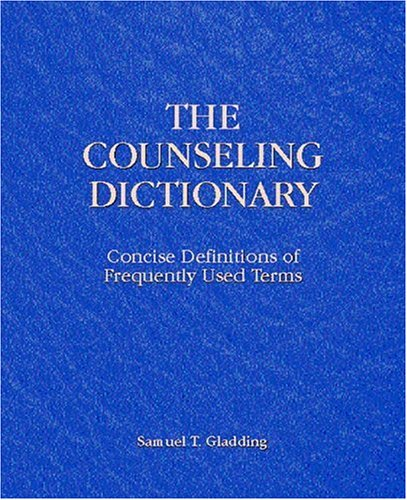Counseling Dictionary, The: Concise Definitions of Frequently Used Terms