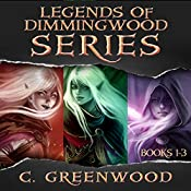 Legends of Dimmingwood Series: Books 1-3 | C. Greenwood