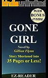Gone Girl: Novel by Gillian Flynn -- Story Shortened into 35 Pages or Less! (Gone Girl: Shortened into 35 Pages or Less! -- Paperback, Hardcover, Audiobook, Audible, Novel,)