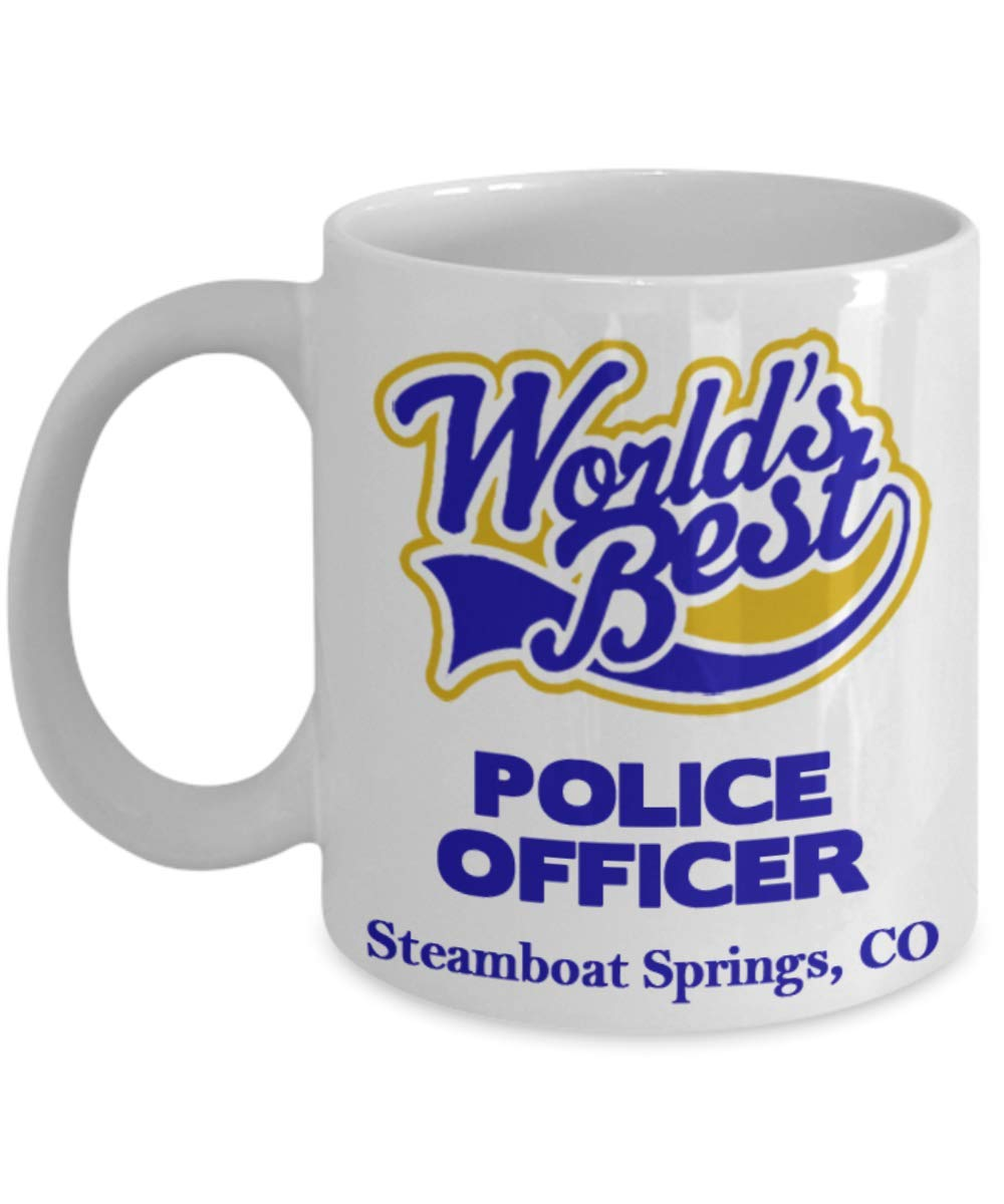 "Officer Coffee Mug:""Best Police Officer In Steamboat Springs, CO"" Coffee/Tea Cup, Graduation/Congratulation Gift For Retiring Law Enforcement PD And Sheriff Deputy/Cops Living In Colorado"