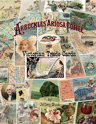 Arbuckles' Ariosa Coffee Victorian Trade Cards: An Illustrated Reference