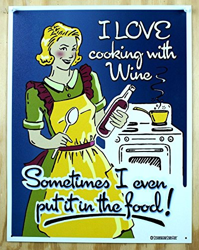 I Love Cooking with Wine Funny Tin Sign