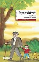 Pepín Y El Abuelo (Leer Es