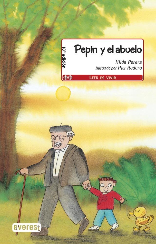 Pepín y el Abuelo (Leer es vivir)