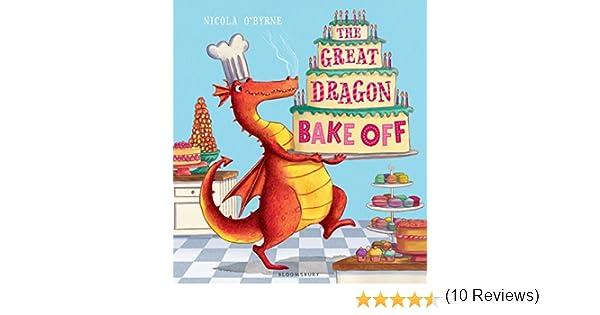 The Great Dragon Bake Off (English Edition) eBook: OByrne, Nicola ...