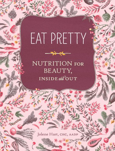 Eat Pretty Nutrition Beauty Inside ebook product image