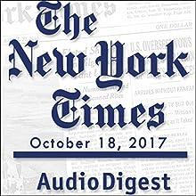 October 18, 2017 Magazine Audio Auteur(s) :  The New York Times Narrateur(s) : Mark Moran