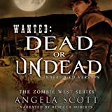 Wanted: Dead or Undead: Zombie West