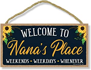 Honey Dew Gifts, Welcome to Nana's Place, Wooden Home Decor for Grandma, Hanging Decorative Wall Sign, 5 Inches by 10 Inches