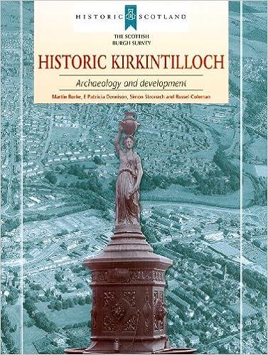 Archaeology and Development Historic Kirkintilloch