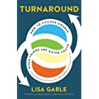 Turnaround: How to Change Course When Things Are Going South