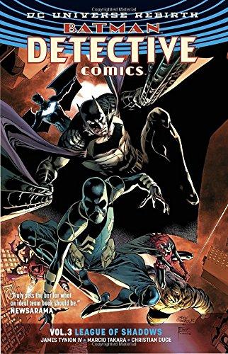 Batman: Detective Comics Vol. 3: League of Shadows (Rebirth) (Batman: Detective Comics Universe Rebirth)