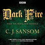 Shardlake: Dark Fire: BBC Radio 4 Full-Cast Dramatisation