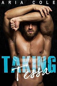 Taking Tessa (A Rapunzel/Blue Collar Alpha Male Fairy Tale)