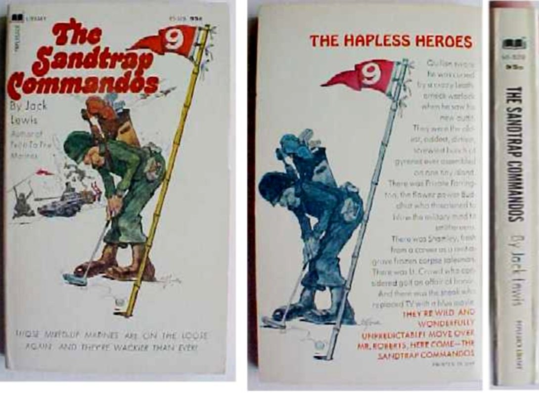 The Sandtrap Commandos, Jack Lewis