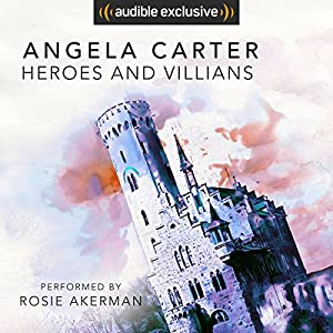 Heroes and Villains Audiobook