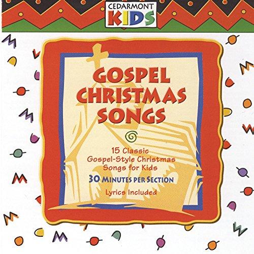Gospel Christmas Songs (Gospel Kids Christmas Cedarmont)