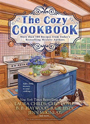 Haywood Wine - The Cozy Cookbook: More than 100 Recipes from Today's Bestselling Mystery Authors