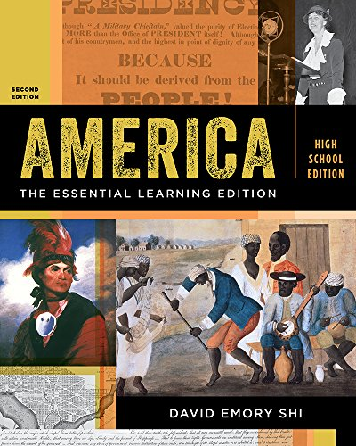 America: The Essential Learning Edition (Second High School Edition) (America The Essential Learning Edition Volume 2)