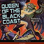 Queen of the Black Coast (Conan the Barbarian - Weird Tales 9) | Robert E. Howard