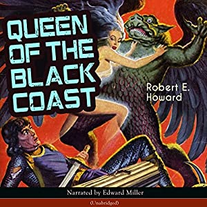 Queen of the Black Coast (Conan the Barbarian - Weird Tales 9) Audiobook