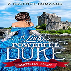 A Lady's Powerful Duke Audiobook