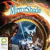 MirrorShade | Mike Wilks