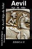 Aevil hijo de Irdor: Edisca II