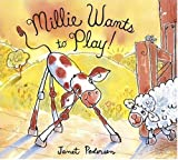 Millie Wants to Play, Janet Pedersen, 0763619930