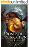 Songs of Insurrection: A Legend of Tivara Epic Fantasy (The Dragon Songs Saga Book 1)